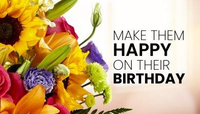 Make them Happy on their Birthday